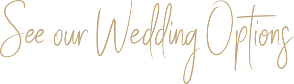 see our wedding options